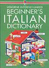 Usborne Beginner's Italian Dictionary by Nicole Irving, Helen Davies, Giovanna Iannaco, John Shackell (Paperback, 1996)