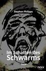 Im Schatten des Schwarms von Stephen Philipps (2014, Taschenbuch)