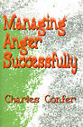 Managing Anger Successfully by Charles E Confer (Paperback / softback, 2000)