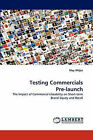 Testing Commercials Pre-Launch by May Witjes (Paperback / softback, 2011)