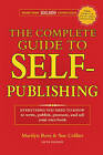 The Complete Guide to Self-Publishing: Everything You Need to Know to Write, Publish, Promote and Sell Your Own Book by Marilyn Ross (Paperback, 2010)