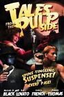 Tales from the Pulp Side by Patrick Thomas, Michael A Black, John L French (Paperback / softback, 2013)