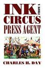 Ink from a Circus Press Agent von Charles H. Day (2009, Taschenbuch)
