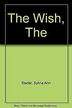 Wish by Baxter, Sylvia Ann