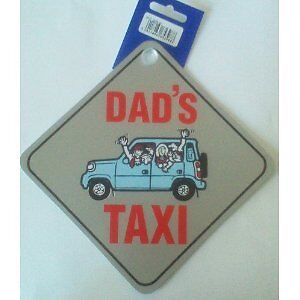 "Dads Taxi Car Window Sucker Sign 7.5/"" x 7.5/"" Dad"