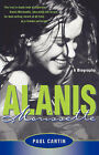 Alanis Morissette: A Biography by Paul Cantin (Paperback / softback)