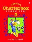 American Chatterbox 3: 3: Student Book: 3 by J. A. Holderness, Derek Strange (Paperback, 1993)
