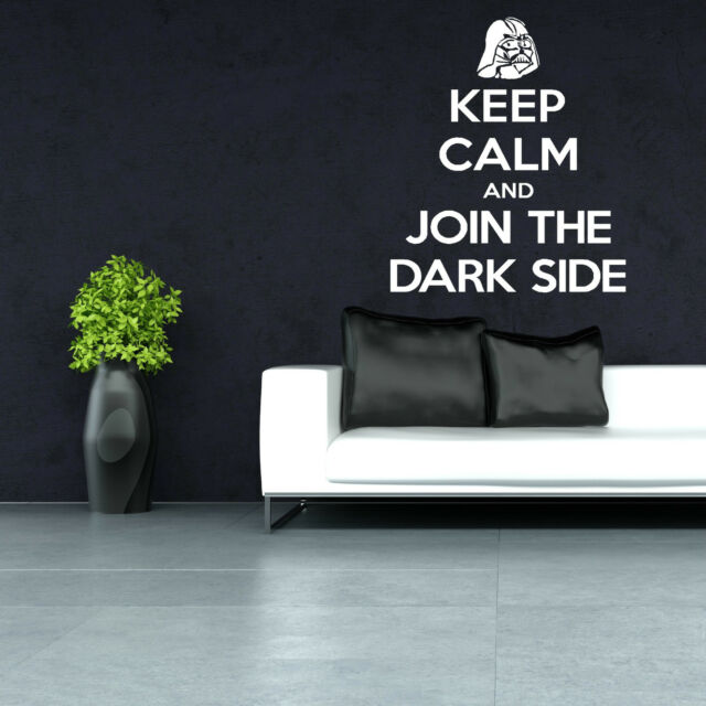 KEEP CALM AND JOIN THE DARK SIDE Star Wars Darth Vader WALL ART ROOM STICKER