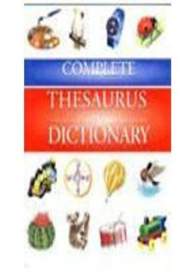 Complete Dictionary and Thesaurus,