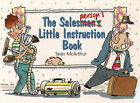 Salesman's Little Instruction Book by Sean McArthur (Paperback, 1996)