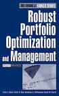 Robust Portfolio Optimization and Management by Frank J. Fabozzi, Sergio M. Focardi, Dessislava Pachamanova, Petter N. Kolm (Hardback, 2007)