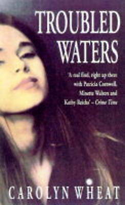 Troubled Waters, Wheat, Carolyn, Very Good Book