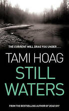 Still Waters, Tami Hoag | Paperback Book | Acceptable | 9780752837680