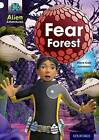 Project X: Alien Adventures: White: Fear Forest by Steve Cole (Paperback)