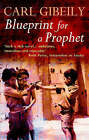 Blueprint for a Prophet by Carl A. Gibeily (Paperback, 1998)