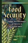 Food Security: Challenges, Role of Biotechnologies and Implications for Developing Countries by Nova Science Publishers Inc (Hardback, 2015)