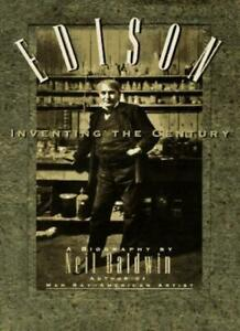 Edison-Inventing-the-Century-By-Neil-Baldwin