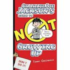 Charlie Joe Jackson's Guide to Not Growing Up by Tommy Greenwald (CD-Audio, 2016)