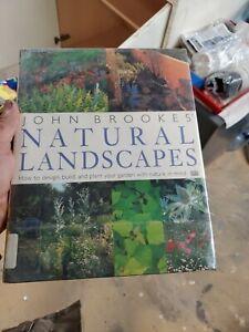 John Brookes' Natural Landscapes : How to Design, Build ...