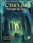 Cthulhu Through the Ages (Call of Cthulhu Roleplaying) by Mike Mason, Pedro Ziviani, John French (Paperback / softback, 2015)