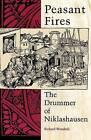 Peasant Fires: The Drummer of Niklashausen by Richard Wunderli (Paperback, 1992)