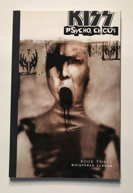 Kiss Psycho Circus: Whispered Scream Vol. 3 by Brian Holguin (2003, Paperback)
