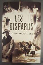 DANIEL MENDELSOHN / LES DISPARUS / GRAND FORMAT TBE