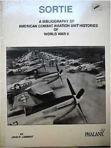 Sortie-A-Bibliography-of-Combat-Aviation-Unit-Histories-of-World-War-II-NUOVO