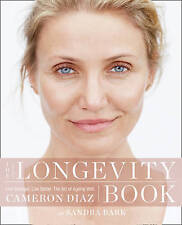 The Longevity Book by Cameron Diaz & Sandra Bark BRAND NEW BOOK (Paperback 2016)