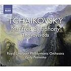 Pyotr Il'yich Tchaikovsky - Tchaikovsky: Manfred Symphony; The Voyevoda (2008)