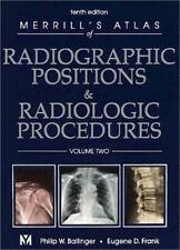 Merrill's Atlas of Radiographic Positions & Radiologic Procedures: Volume 2