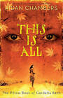 This Is All: The Pillow Book of Cordelia Kenn by Aidan Chambers (Paperback / softback)