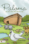 Paloma: The Dove Who Was Afraid to Fly by Brooks Hagee (Paperback / softback, 2010)
