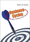 Business Cycles: Fact, Fallacy and Fantasy by Sumru G. Altug (Hardback, 2009)