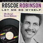 Let Me Be Myself: The Best Of Roscoe Robinson by Roscoe Robinson (CD, Sep-2013, Varèse Sarabande (USA))
