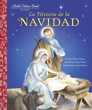 Little Golden Book: La Historia de la Navidad by Jane Werner Watson (Picture...