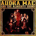 Audra Mae & the Almighty Sound [Digipak] by Audra Mae/Audra Mae and the Almighty Sound (CD, Feb-2012, Side One Dummy)
