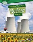 Finding Out about Nuclear Energy by Matt Doeden (Hardback, 2014)