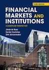 Financial Markets and Institutions: A European Perspective by Jakob de Haan, Dirk Schoenmaker, Sander Oosterloo (Paperback, 2015)