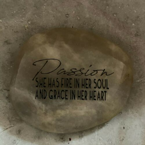 She Has Fire In Her Soul /& Grace In Her Heart Engraved Rock ~ Passion