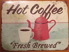 Tin Sign Vintage Hot Coffee Fresh Brewed