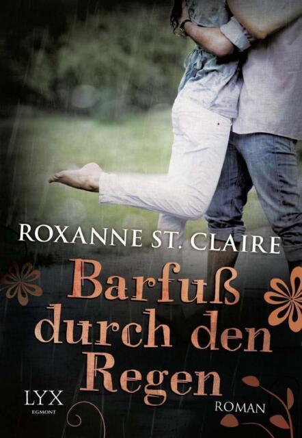 Barfuß durch den Regen von Roxanne St. Claire UNGELESEN