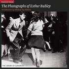 The Photographs of Esther Bubley by Melissa Fay Greene (Paperback, 2010)