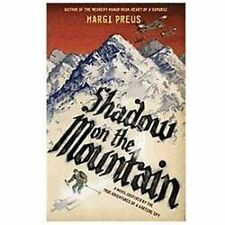 Shadow on the Mountain by Margi Preus Like NEW READ ONCE!