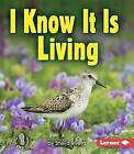 I Know It Is Living by Sheila Rivera (Paperback / softback, 2006)