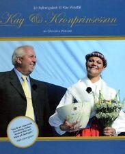Buch Kay & Kronprinsessan Prinzessin Princess Victoria Solliden Schweden