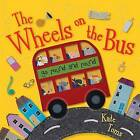The Wheels on the Bus by Kate Toms (Hardback, 2012)