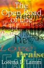 The Open Road of Life 9780759629851 by Loretta D. Lamm Book