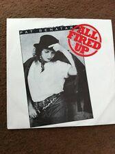 "7"" Vinyl Single Record Pat Benatar All Fired Up"