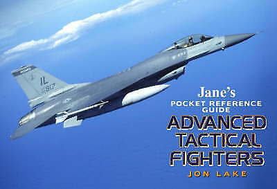 """""""AS NEW"""" Lake, Jon, Advanced Tactical Fighters (Jane's Pocket Guide) (Jane's Poc"""